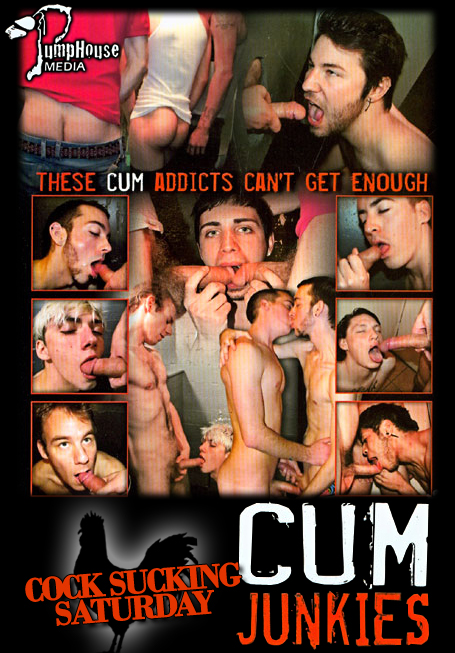 Cock Sucking Saturday - Cum Junkies