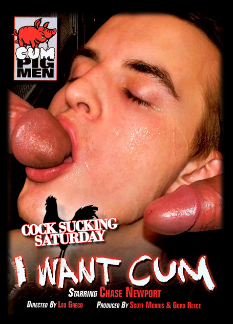 Cock Sucking Saturday - I Want Cum