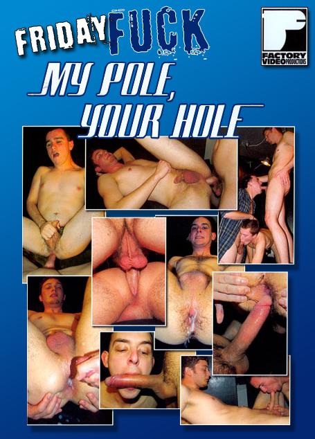 Friday Fuck - My Pole Your Hole