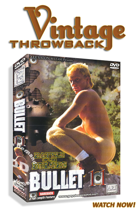 Vintage Throwback - Bullet 11 - Battle Of The Bulges