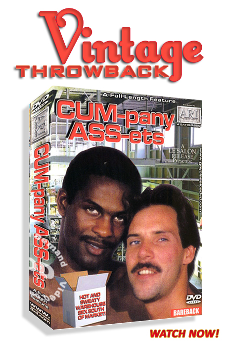 Vintage Throwback - Cum-pany Ass-ets