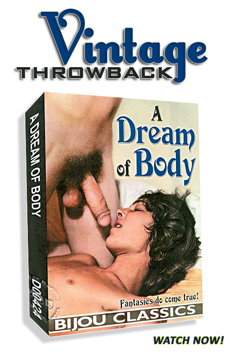 Vintage Throwback - A Dream Of Body